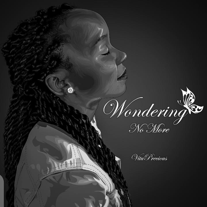 [Music Download]Vitu Precious – Wondering No More