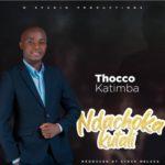 Thoko Katimba - Ndachoka Kutali