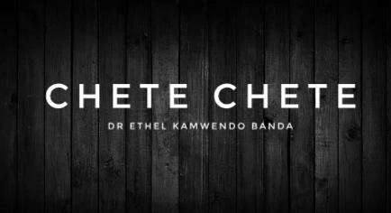 Chete Chete - Dr Ethel Kamwendo Banda