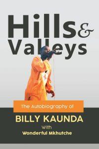 Hills and Valleys by Billy Kaunda