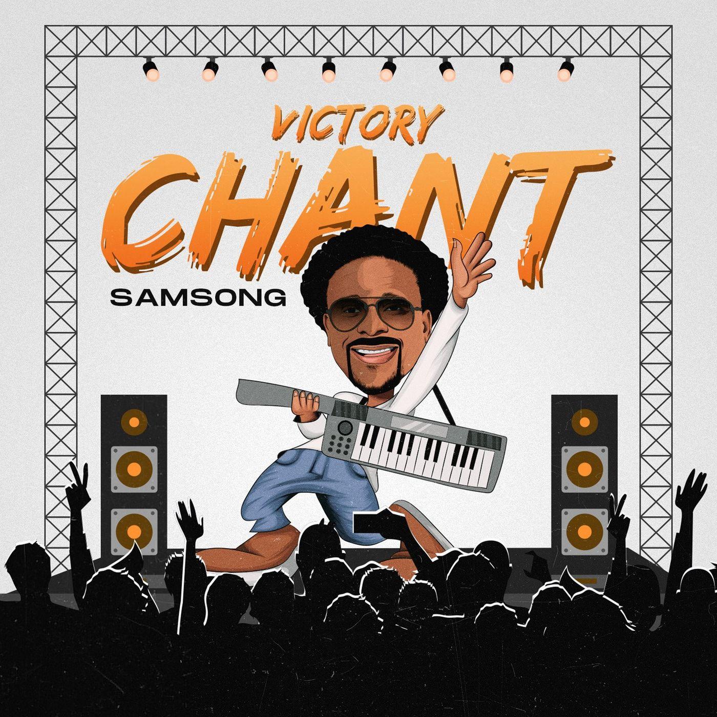 [Music Download]Samsong – Victory Chant