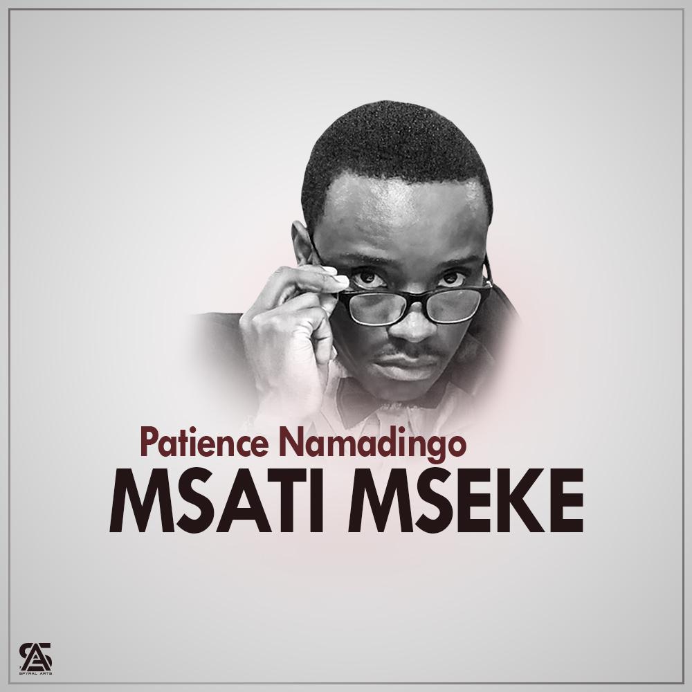 [Music Download]Patience Namadingo – Msati Mseke