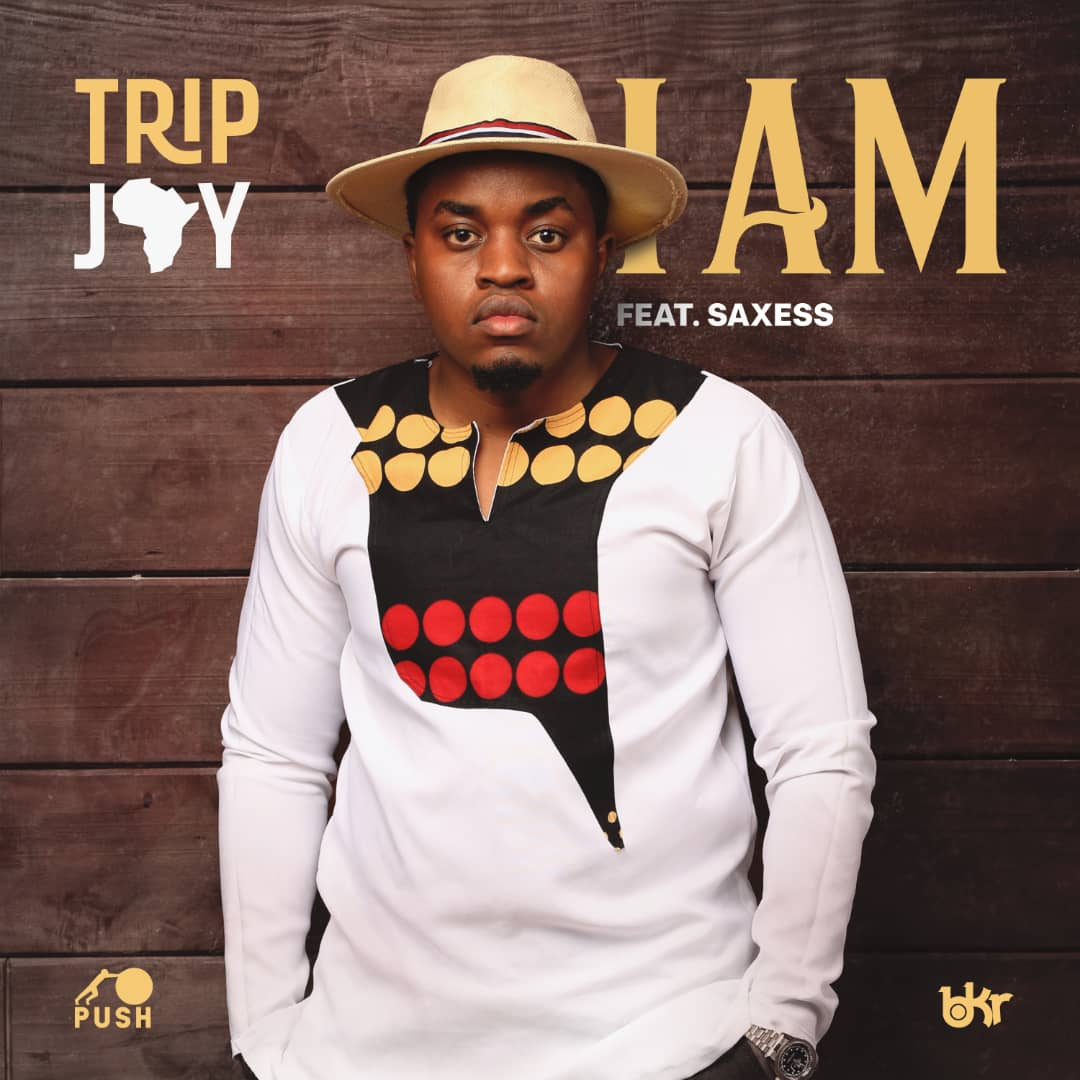 [Music Download]TRIP JAY – I AM feat. Saxess