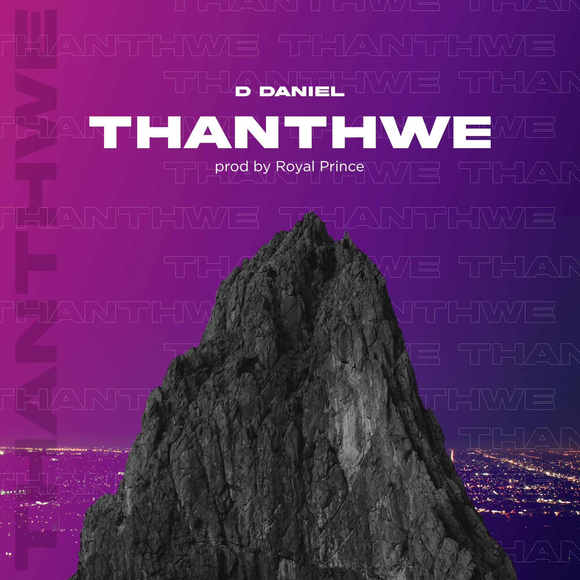 [Music Download]D Daniel – Thanthwe